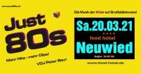 2021-03-20F Paarticket für 2 Personen - Just80s-Party mit Übernachtung im DZ, incl. Buffet